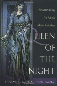 Queen of the Night by Sharynne MacLeod NicMhacha
