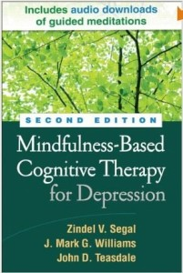 Mindfulness-Based Cognitive Therapy for Depression by Zindel V.Segal, J.Mark G. Williams and John D. Teasdale